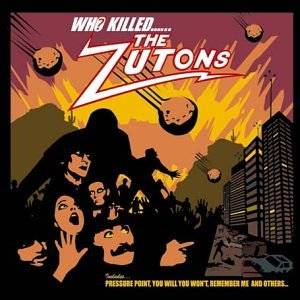 Cover - Zutons, The: Who Killed...... The Zutons