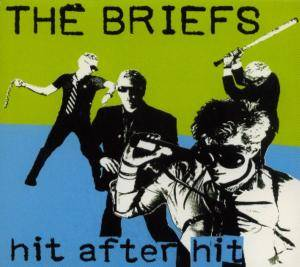 The Briefs: Hit After Hit - Cover