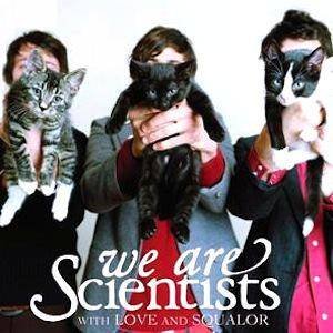 We Are Scientists: With Love And Squalor - Cover