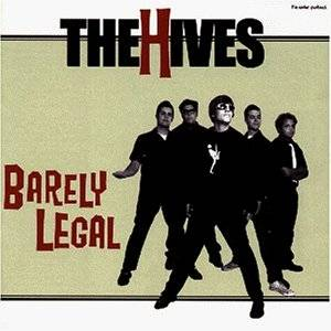 The Hives: Barely Legal - Cover
