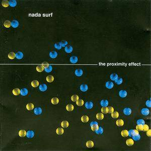 Nada Surf: Proximity Effect, The - Cover