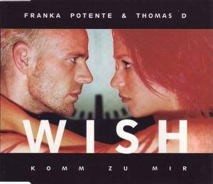 Franka Potente & Thomas D: Wish (Single-CD) - Bild 1