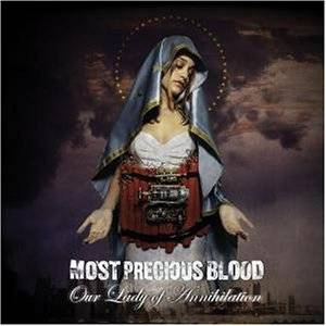 Most Precious Blood: Our Lady Of Annihilation - Cover
