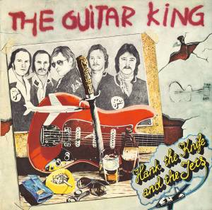 Cover - Hank The Knife & The Jets: Guitar King, The
