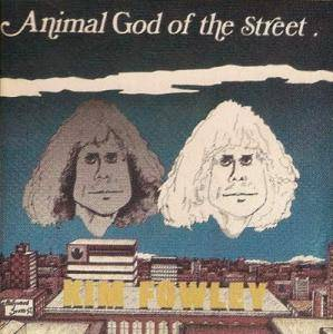 Cover - Kim Fowley: Animal God Of The Streets