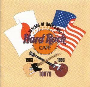 Hard Rock Cafe - 10 Years Of Rock & Roll / Hard Rock Cafe Tokyo - Cover