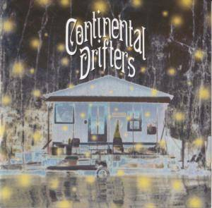 Cover - Continental Drifters: Continental Drifters