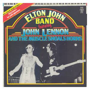 Elton John Band Feat. John Lennon And The Muscle Shoals Horns: Elton John Band Feat. John Lennon And The Muscle Shoals Horns - Cover
