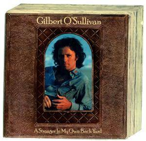 Gilbert O'Sullivan: Stranger In My Own Back Yard, A - Cover