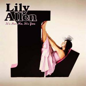 Lily Allen: It's Not Me, It's You - Cover