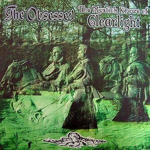 The Obsessed: Obsessed / The Mystick Krewe Of Clearlight, The - Cover
