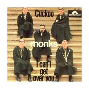Cover - Monks, The: I Can't Get Over You / Cuckoo