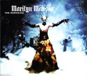 Marilyn Manson: Nobodies, The - Cover