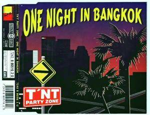 Cover - TN'T Party Zone: One Night In Bangkok