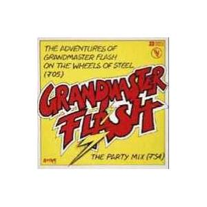 Cover - Grandmaster Flash: Adventures Of Grandmaster Flash On The Wheels Of Steel, The