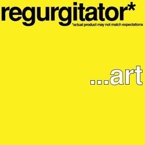 Cover - Regurgitator: …Art