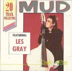 Mud Feat. Les Gray: Mud Featuring: Les Gray - Cover