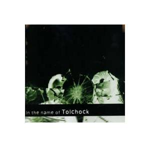 Tolchock: In The Name Of Tolchock - Cover