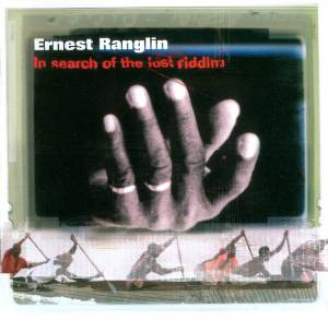 Cover - Ernest Ranglin: In Search Of The Lost Riddim