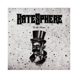 Hatesphere: To The Nines - Cover