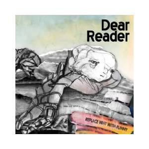 Dear Reader: Replace Why With Funny - Cover
