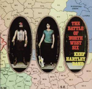 Keef Hartley Band: Battle Of North West Six, The - Cover