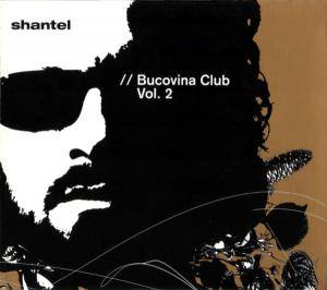 Cover - Mahala Raï Banda Vs. Shantel: Bucovina Club Vol. 2