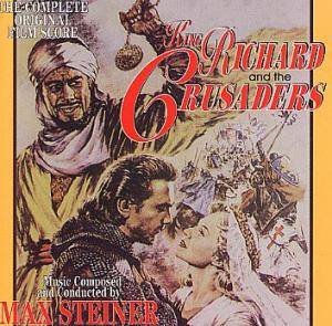 Max Steiner: King Richard And The Crusaders - Cover