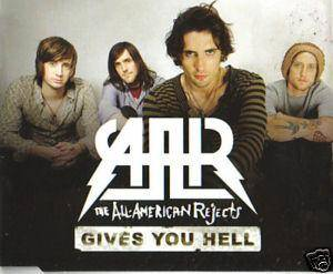 The All-American Rejects: Gives You Hell - Cover