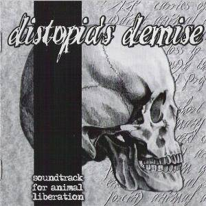Distopia's Demise - Soundtrack For Animal Liberation - Cover