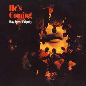 Cover - Roy Ayers Ubiquity: He's Coming