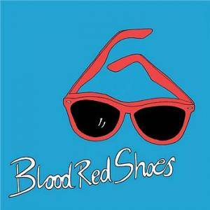 Cover - Blood Red Shoes: It's Getting Boring By The Sea