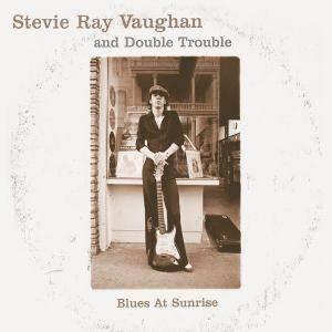 Cover - Stevie Ray Vaughan And Double Trouble: Blues At Sunrise