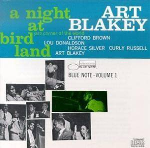 Art Blakey Quintet: Night At Birdland - Volume 1, A - Cover
