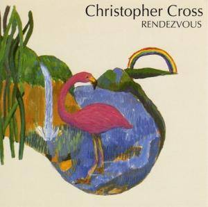 Cover - Christopher Cross: Rendezvous