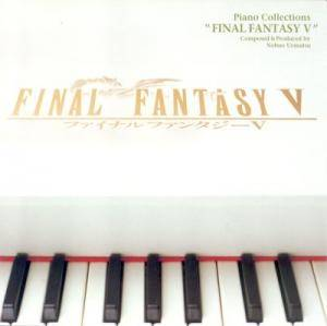 Cover - Nobuo Uematsu: Final Fantasy V - Piano Collections