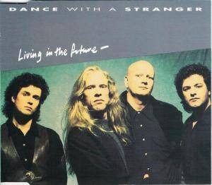 Cover - Dance With A Stranger: Living In The Future