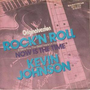 Cover - Kevin Johnson: Rock'n Roll (I Gave You The Best Years Of My Life)