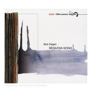 Cover - Bob Degen: Sequoia Song