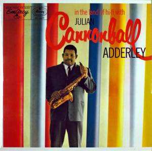 Cover - Cannonball Adderley: Cannonball Adderley In The Land Of Hi-Fi