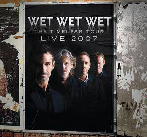 Cover - Wet Wet Wet: Timeless Tour - Live 2007, The