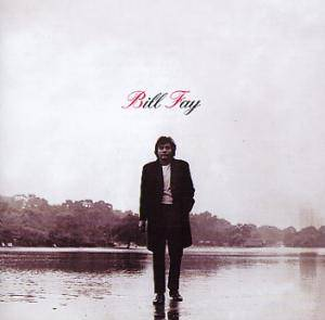 Cover - Bill Fay: Bill Fay