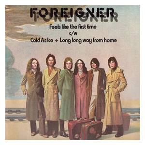 Foreigner: Feels Like The First Time - Cover