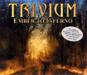 Trivium: Ember To Inferno - Cover