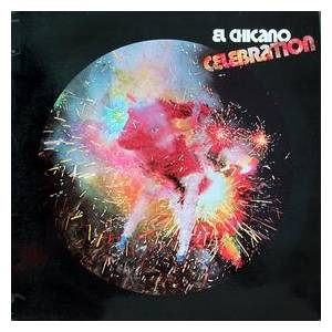 Cover - El Chicano: Celebration