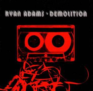 Ryan Adams: Demolition - Cover