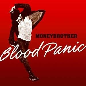 Cover - Moneybrother: Blood Panic