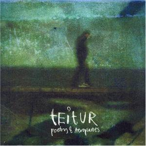 Cover - Teitur: Poetry & Aeroplanes