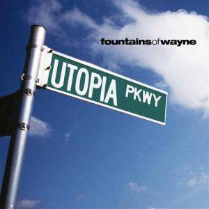 Cover - Fountains Of Wayne: Utopia Parkway
