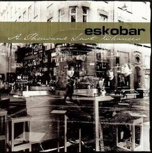Eskobar: Thousand Last Chances, A - Cover